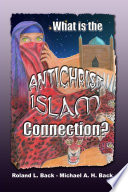 What Is the Antichrist-Islam Connection?