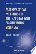 Mathematical Methods For The Natural And Engineering Sciences