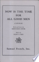 Now is the Time for All Good Men Book PDF