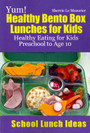 Yum  Healthy Bento Box Lunches for Kids