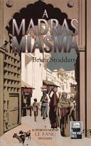 A Madras Miasma  A Superintendent Le Fanu Mystery