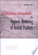 Australian Standard for Hygienic Rendering of Animal Products