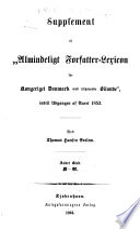 """Supplement til """"Almindeligt forfatter-lexicon for kongeriget Danmark med tilhørende bilande,"""" indtil udgangen af aaret 1853"""