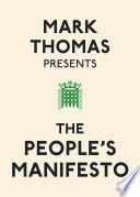 Mark Thomas Presents The People S Manifesto