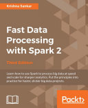 Fast Data Processing with Spark 2