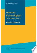 Advanced Modern Algebra  Third Edition  Part 2
