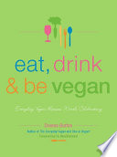 Eat  Drink   Be Vegan
