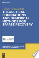 Theoretical Foundations and Numerical Methods for Sparse Recovery