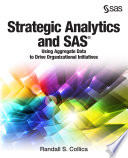 Strategic Analytics and SAS