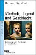 Kindheit, Jugend und Geschlecht