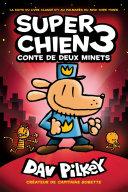Super Chien : N° 3 - Conte de deux minets Book
