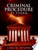 Criminal Procedure By Storm