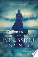 Impossible Saints Book PDF
