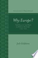 Why Europe  The Rise of the West in World History 1500 1850