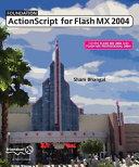 Foundation ActionScript for Flash MX 2004