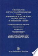Bibliographie zur Vor- und Frühgeschichte in der Bundesrepublik Deutschland und Berlin (West) in den Grenzen vor 1990