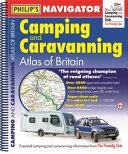 Philip s Navigator Camping and Caravanning Atlas of Britain