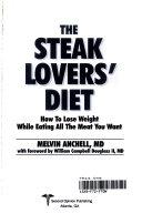 The Steak Lovers  Diet