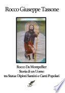 Rocco Da Montpellier Storia di un Uomo tra Statue Dipinti Santini e Canti Popolari