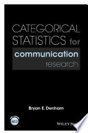 Categorical Statistics for Communication Research
