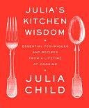 Julia's Kitchen Wisdom Book