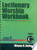Lectionary Worship Workbook  Series II  Cycle C