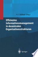 Effizientes Informationsmanagement in dezentralen Organisationsstrukturen
