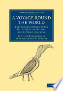 A Voyage Round the World, Performed by Order of His Most Christian Majesty, in the Years 1766-1769 Famous Voyage Autour Du Monde 1771 By Louis