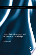 Human Rights Education and the Politics of Knowledge Using Human Rights Education Hre As A Tool