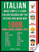 Italian Made Simple   Learn Italian Vocabulary the Picture and Word way Book PDF