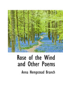 Rose of the Wind and Other Poems