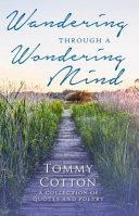 Wandering Through a Wondering Mind