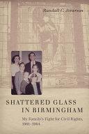 Shattered Glass in Birmingham