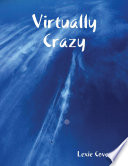 Virtually Crazy