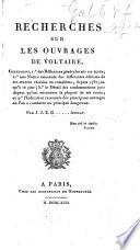 Recherches sur les ouvrages de Voltaire  Par I  I  E  G       Avocat  i e  E  G  Peignot