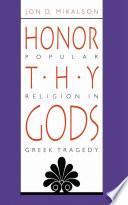 Honor Thy Gods