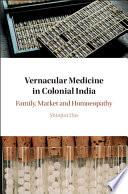 Vernacular Medicine In Colonial India