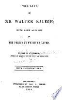 The Life of Sir Walter Raleigh