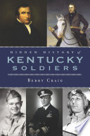 Ebook Hidden History of Kentucky Soldiers Epub Berry Craig Apps Read Mobile