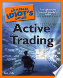The Complete Idiot s Guide to Active Trading
