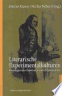 Literarische Experimentalkulturen