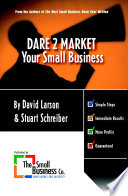 DARE 2 Market Your Small Business