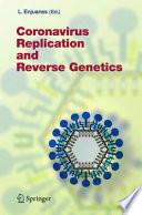 Coronavirus Replication and Reverse Genetics
