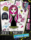 Monster High  Create a Monster  A Doodle Book