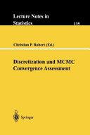 Discretization and MCMC Convergence Assessment