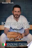Bobby Hernandez  Second Base  Edizione Italiana