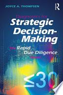Diagnostics For Strategic Decision Making