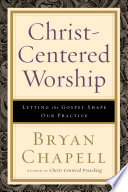 Christ Centered Worship