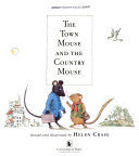 The Town Mouse and the Country Mouse Visits They Find That They Prefer Very Different