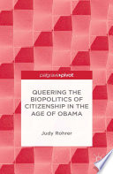 Queering the Biopolitics of Citizenship in the Age of Obama